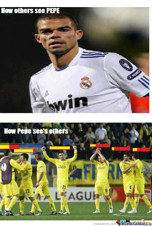 How Pepe Sees Other Players..!!!