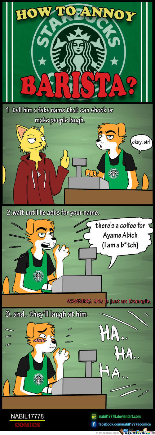 How To Annoy Starbucks Barista?