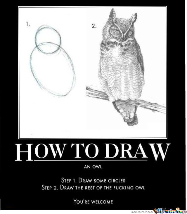 How To Draw An Owl by imadmax - Meme Center