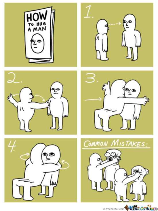 How To Hug A Man....