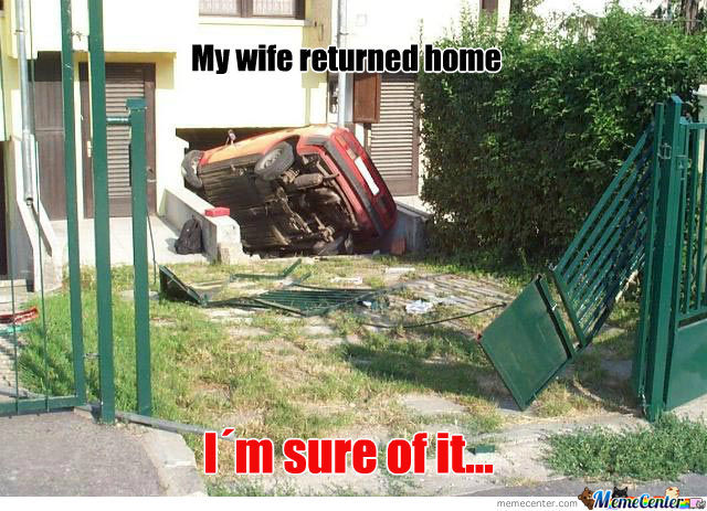 How To Know If Your Wife Is In The House