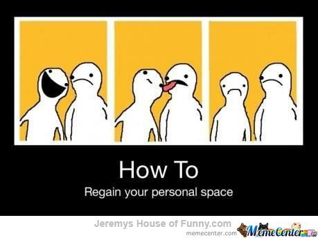 How To Regain Your Personal Space