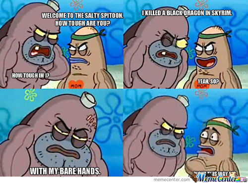 How Tough.skyrim