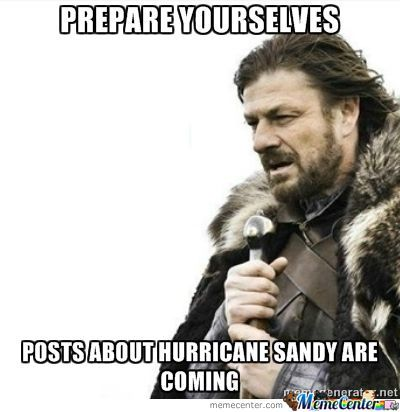 Hurricane Sandy Is Gonna Be A Bitch