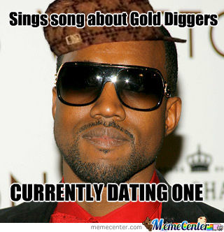 I Ain't Sayin She A Gold Digger... But She Is!
