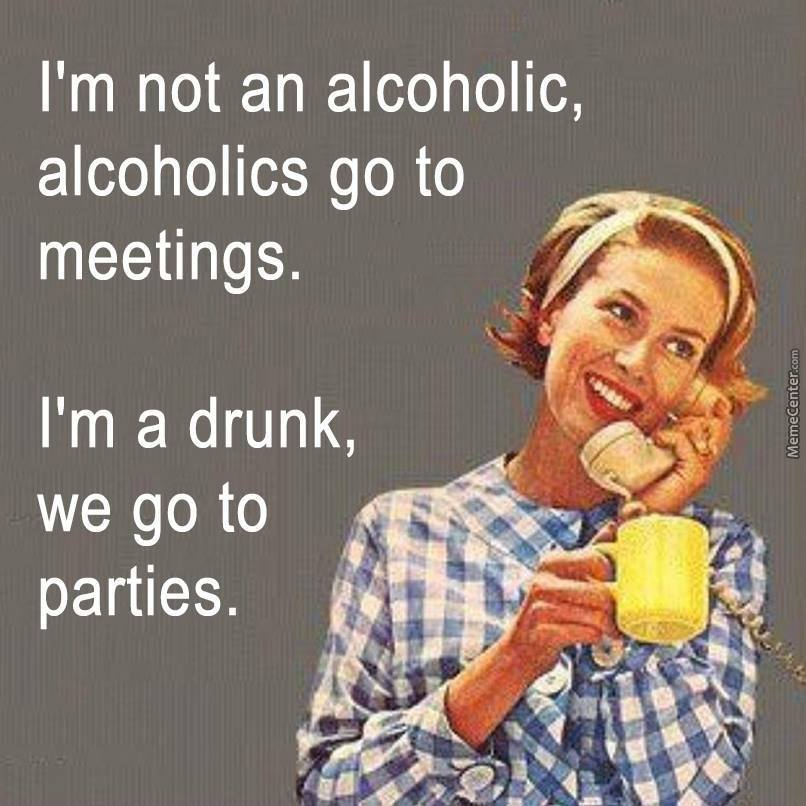 Funny Memes About Not Drinking : Image gallery i m drunk funny