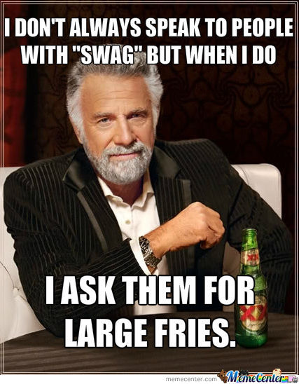 I Ask Them For Large Fries.