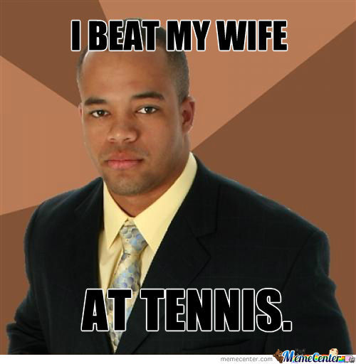 I Beat My Wife.