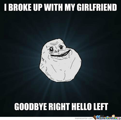I Broke Up With My Gf