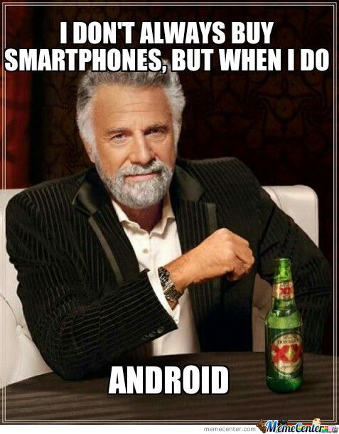 I Don't Always Buy Smartphones