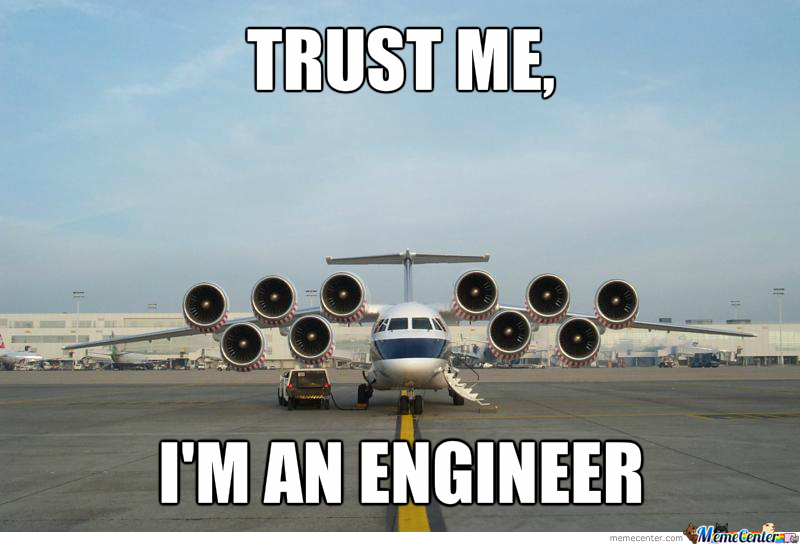 I Don't Think You Have Enough Engines.