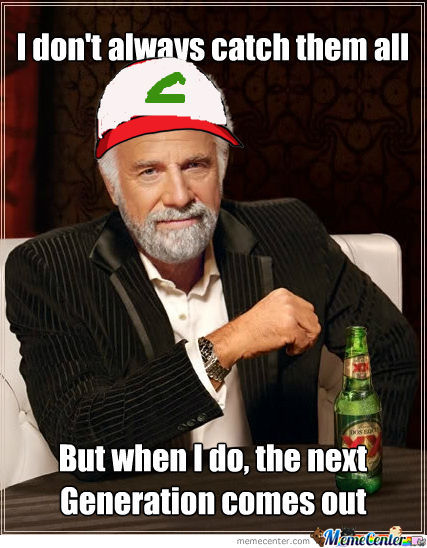 I Don't Always Catch Them All....