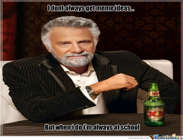 i dont always...