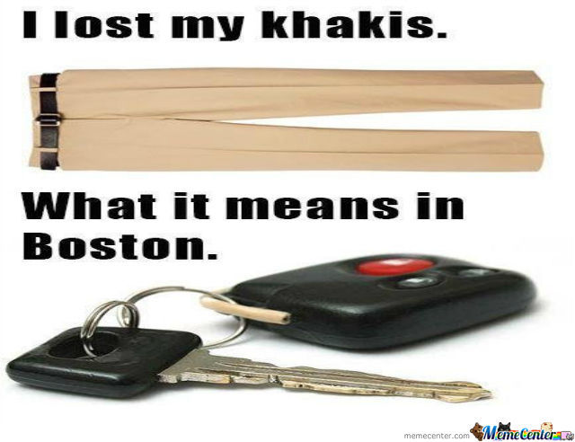 I Dont Live In Boston, But Its Funny.