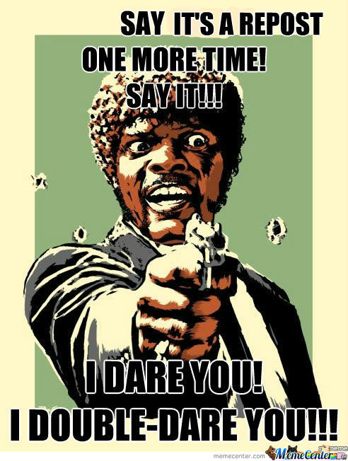 I Double Dare You, Mother Fuckers!