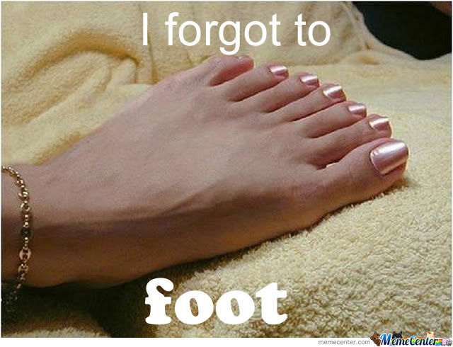 I Forgot To Foot
