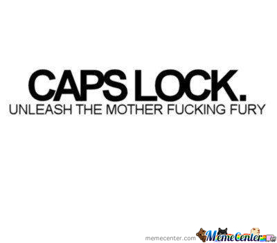 I Hate You Caps Lock
