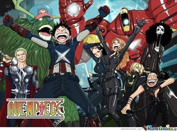 I Heard You Like Avengers And One Piece