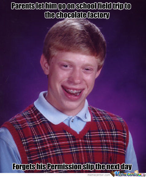 I Know That Feel Bad Luck Brian