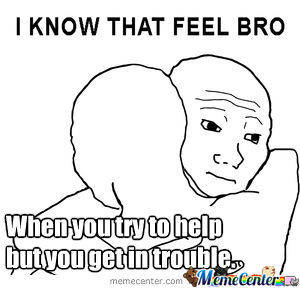 I Know That Feel Bro.