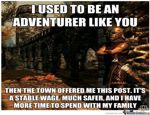 I Used To Be And Adventurer Like U