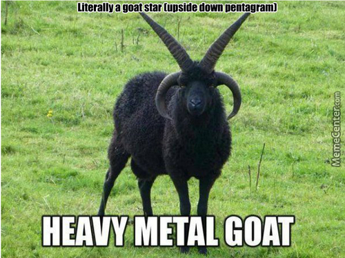 I Want This Goat, I Will Name It Dethgoat. Brutal
