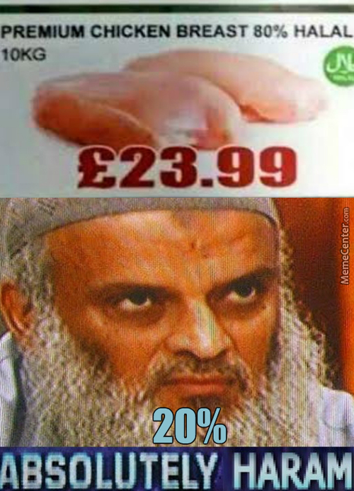 I Wonder Why 20% Is Not Considered Halal. Did They Feed The Chicken With Pork Or Something?