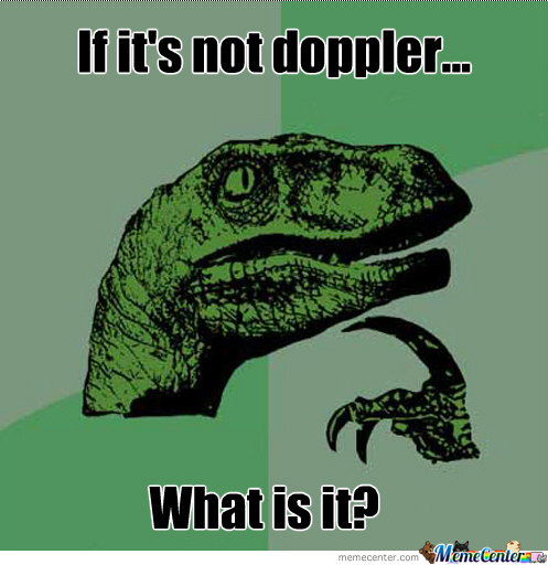 If It's Not Doppler...