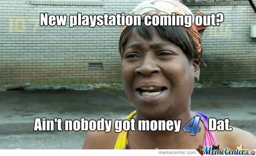 I'll Stick With My 4 Month Old Ps3