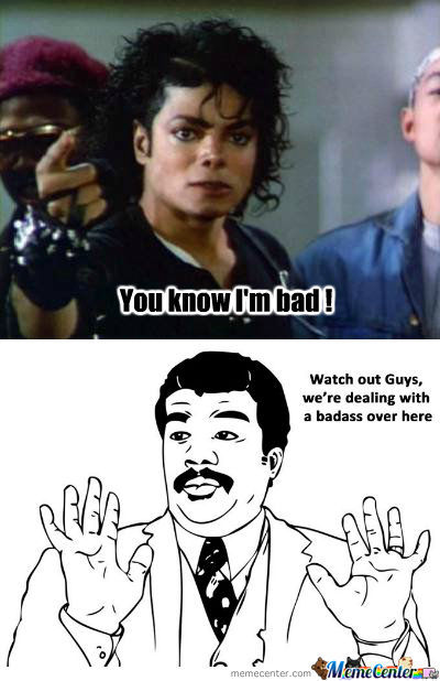 I'm Bad ! Micheal Jackson