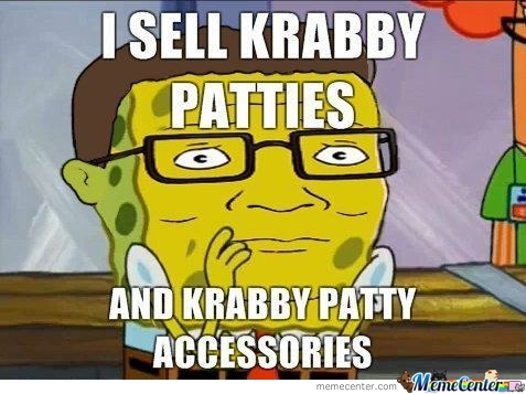 I'm In The Krabby Patty Business