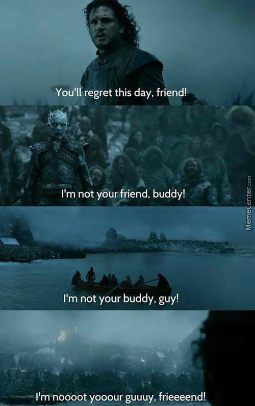 Im Not Your Friend, Guy!