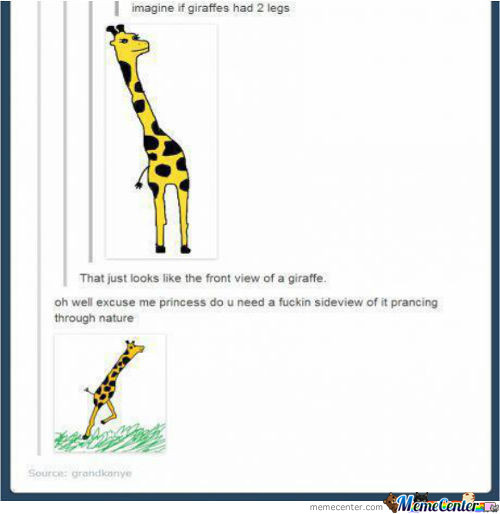 Imagine If Giraffes Had 2 Legs...