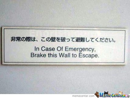 In Case Of An Emergency!
