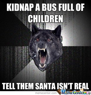 Tell Them Santa Isn't Real
