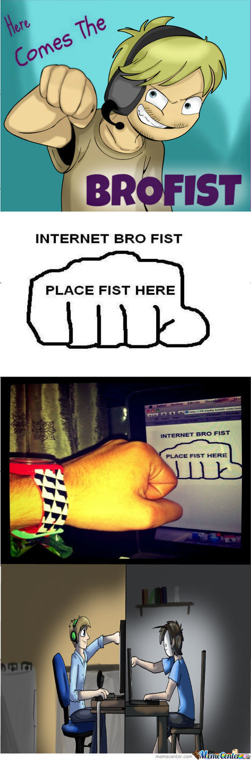 Internet Bro-Fist