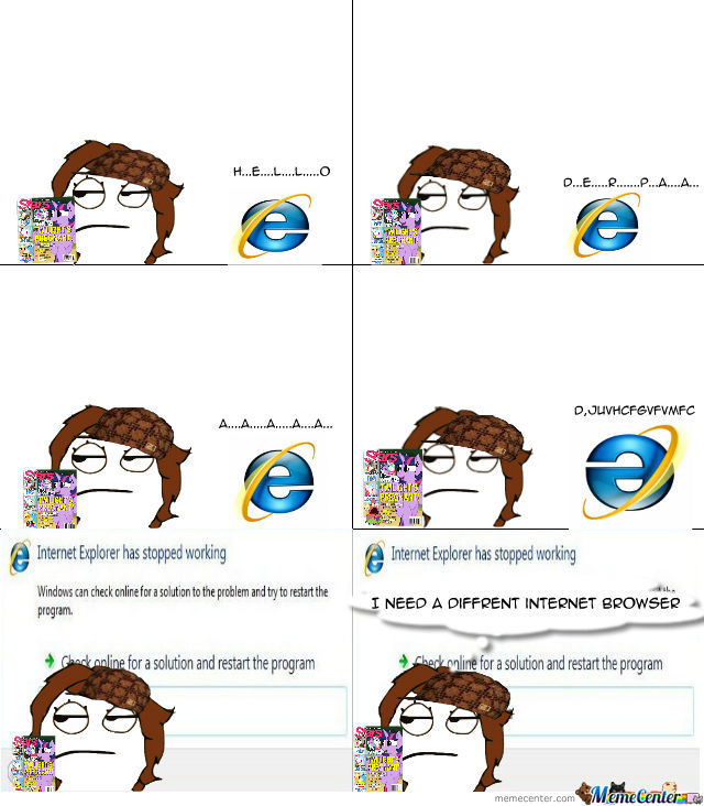 Internet Explorer Is A Bitch