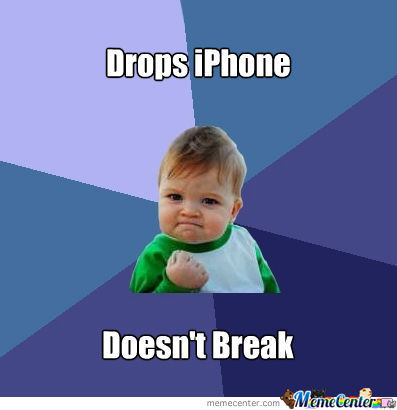 Iphones Break...