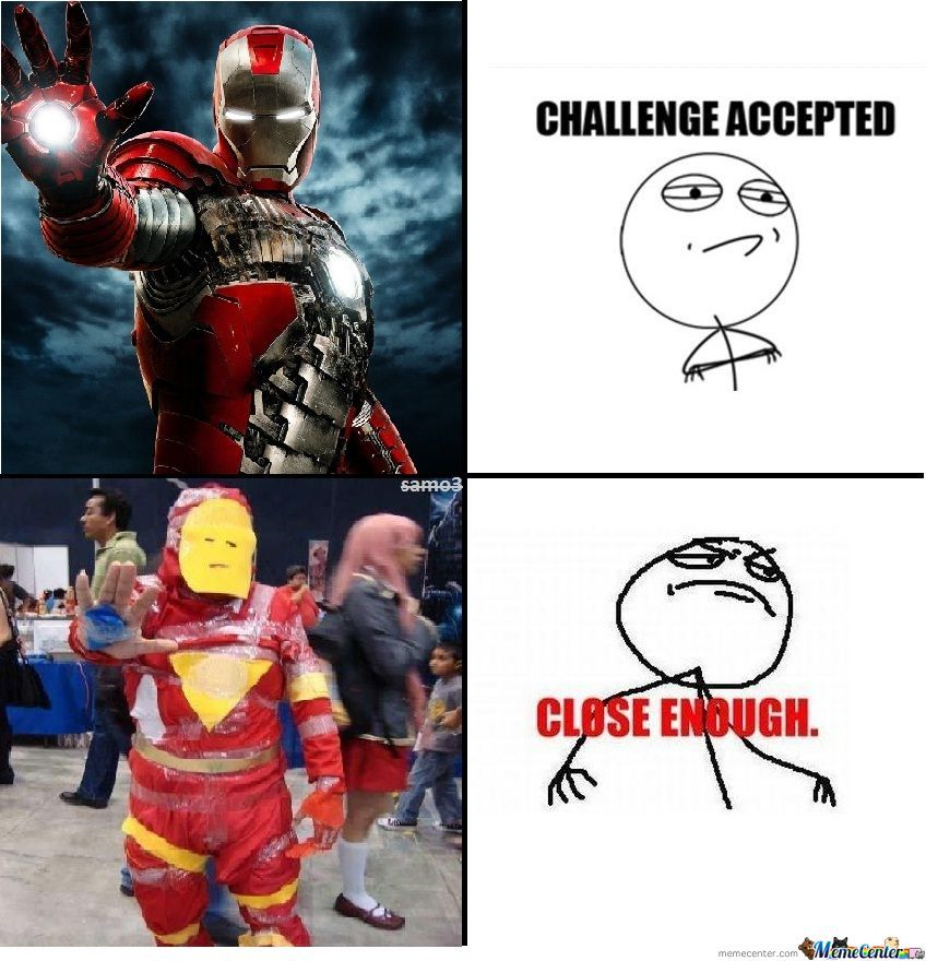 Iron Man-Close Enough