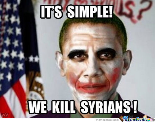 It's Simple! We Kill Syrians!
