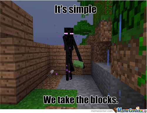 It's Simple. We Take The Blocks.