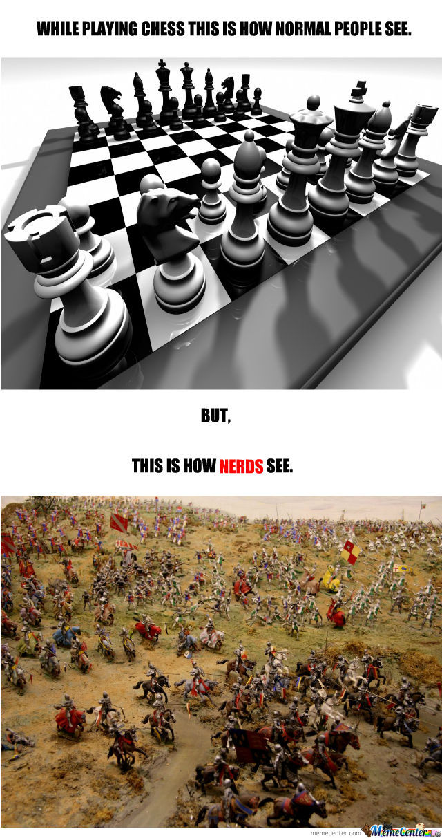 It Is Just Chess.