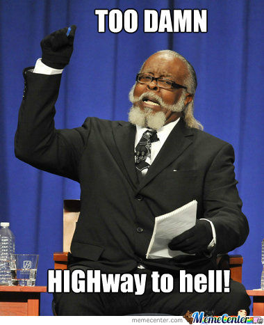 It's A Highway. Y'know?
