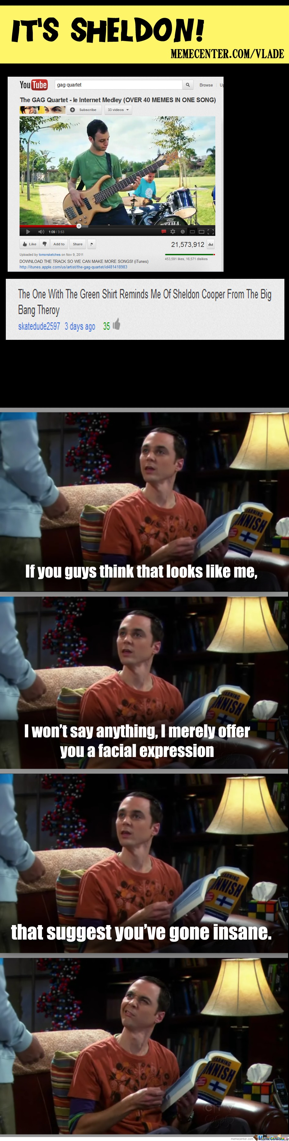 It's Sheldon!