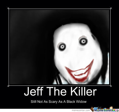 jeff the killer by tubmaestro meme center