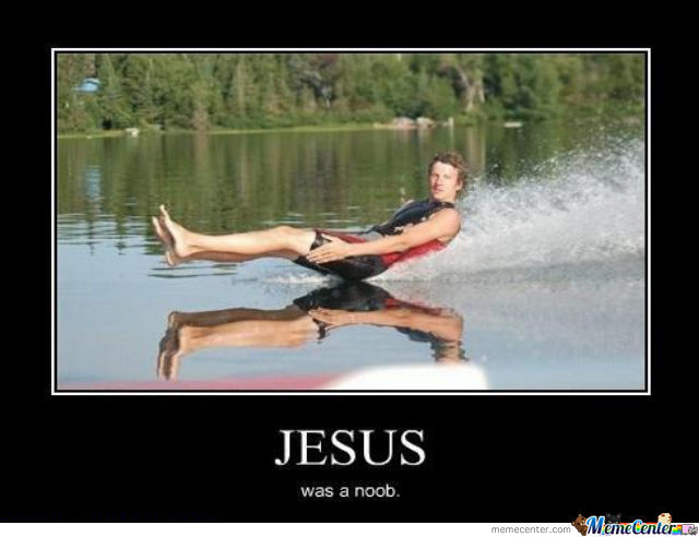Jesus Was Noob