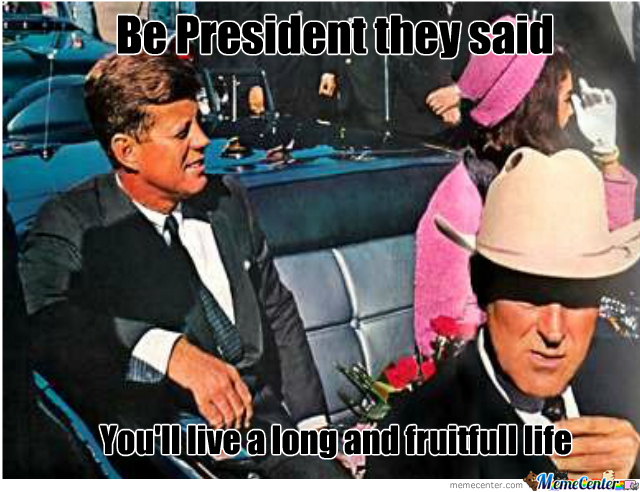 Jfk Regrets :(