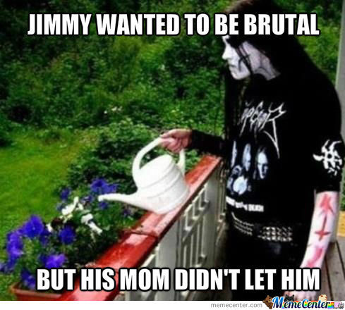 Jimmy Wanted to be brutal
