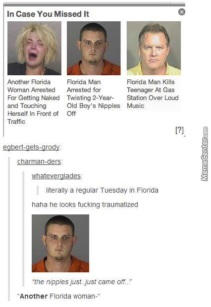 Just Another Tuesday In Florida