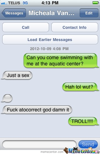 Just Autocorrect... And My Friend